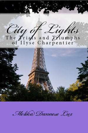 City of Lights: The Trials and Triumphs of Ilyse Charpentier